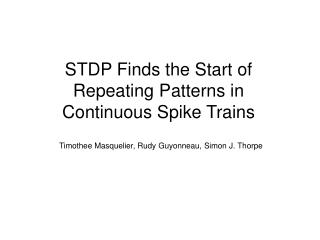 STDP Finds the Start of Repeating Patterns in Continuous Spike Trains
