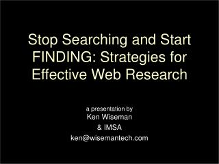 Stop Searching and Start FINDING: Strategies for Effective Web Research