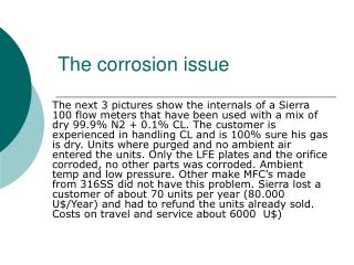 The corrosion issue