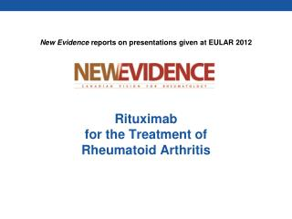 Rituximab for the Treatment of Rheumatoid Arthritis