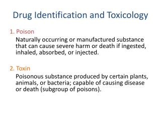 Drug Identification and Toxicology