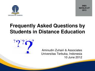 Frequently Asked Questions by Students in  Distance  Education