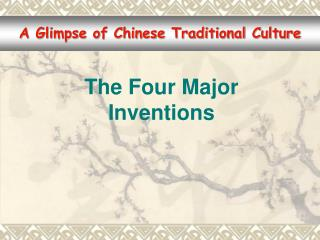 The Four Major Inventions