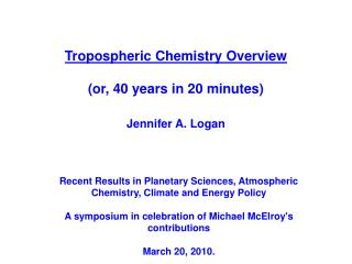 Tropospheric Chemistry Overview (or, 40 years in 20 minutes)