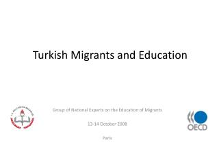 Turkish Migrants and Education