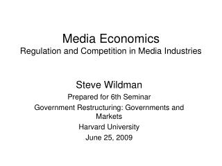 Media Economics Regulation and Competition in Media Industries