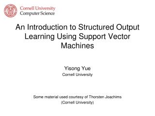 An Introduction to Structured Output Learning Using Support Vector Machines