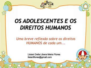 OS ADOLESCENTES E OS DIREITOS HUMANOS