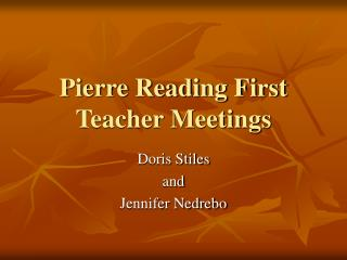 Pierre Reading First Teacher Meetings