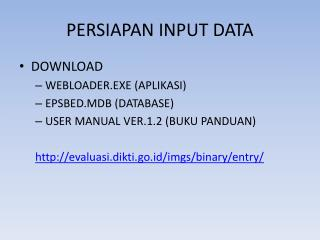 PERSIAPAN INPUT DATA
