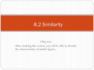 8.2 Similarity