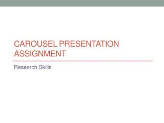Carousel Presentation Assignment