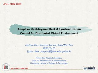 Adaptive Dual-layered Bucket Synchronization Control for Distributed Virtual Environment