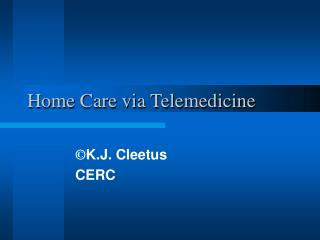Home Care via Telemedicine