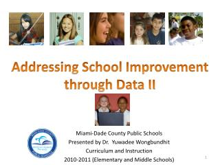 Addressing School Improvement through Data II