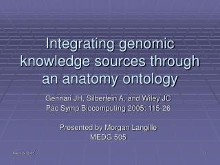 Integrating genomic knowledge sources through an anatomy ontology