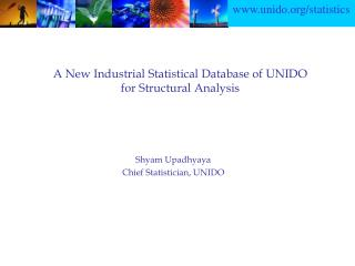 A New Industrial Statistical Database of UNIDO for Structural Analysis
