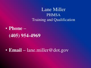 Lane Miller PHMSA Training and Qualification
