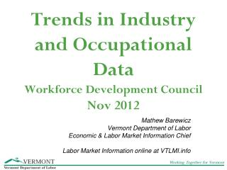 Trends in Industry and Occupational Data Workforce Development Council  Nov 2012