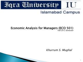 Economic Analysis for Managers (ECO 501) Fall:2 012 Semester