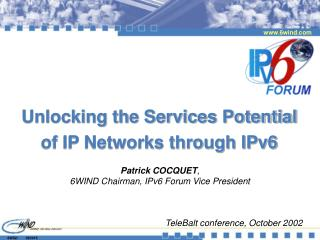 Unlocking the Services Potential of IP Networks through IPv6