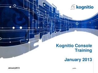 Kognitio Console Training January 2013