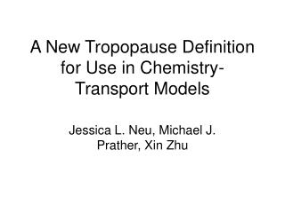 A New Tropopause Definition for Use in Chemistry-Transport Models