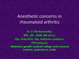 Anesthetic concerns in rheumatoid arthritis