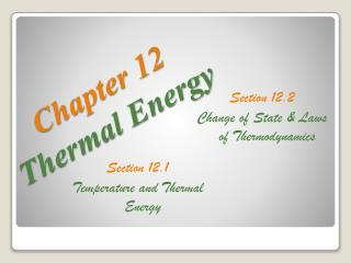 Chapter 12 Thermal Energy