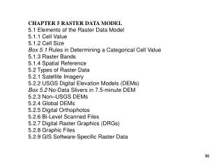 CHAPTER 5 RASTER DATA MODEL 5.1 Elements of the Raster Data Model 5.1.1 Cell Value 5.1.2 Cell Size