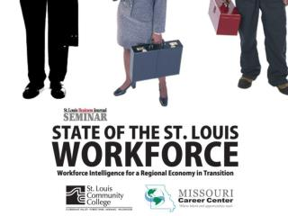 More than 142,000 in    the St. Louis area are currently looking for work.