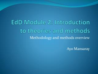 EdD  Module 2: Introduction to theories and methods