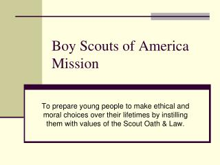 Boy Scouts of America Mission