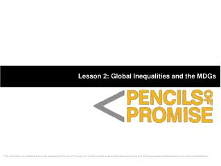Lesson 2: Global Inequalities and the MDGs