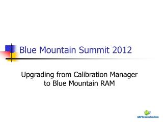 Blue Mountain Summit 2012