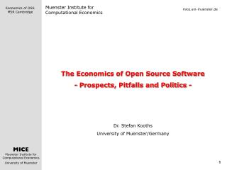 The Economics of Open Source Software - Prospects, Pitfalls and Politics - Dr. Stefan Kooths