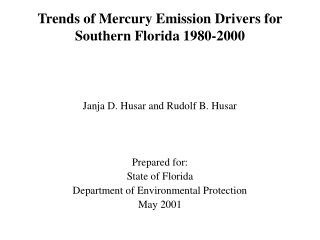 Trends of Mercury Emission Drivers for Southern Florida 1980-2000
