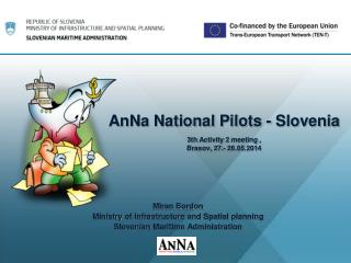 AnNa National  Pilots  -  Slovenia 3th  Activity  2  meeting , Brasov, 27.- 28.05.2014