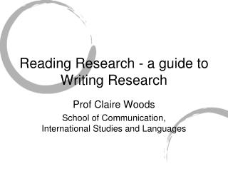 Reading Research - a guide to Writing Research