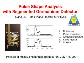 Pulse Shape Analysis with Segmented Germanium Detector