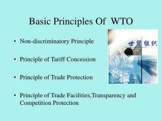 Basic Principles Of  WTO
