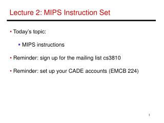 Lecture 2: MIPS Instruction Set
