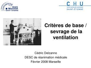 Critères de base / sevrage de la ventilation