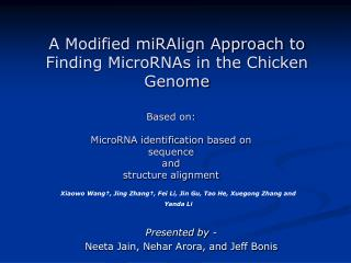 Based on: MicroRNA identification based on  sequence  and structure alignment