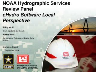 NOAA Hydrographic Services Review Panel eHydro Software Local Perspective