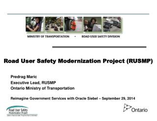 Road User Safety Modernization Project (RUSMP)
