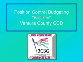 "Position Control Budgeting ""Bolt-On"" Ventura County CCD"