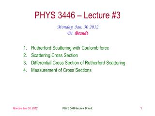 PHYS 3446 – Lecture #3