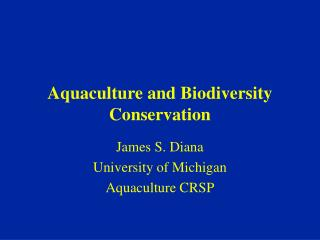 Aquaculture and Biodiversity Conservation
