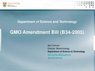 Department of Science and Technology GMO Amendment Bill (B34-2005)